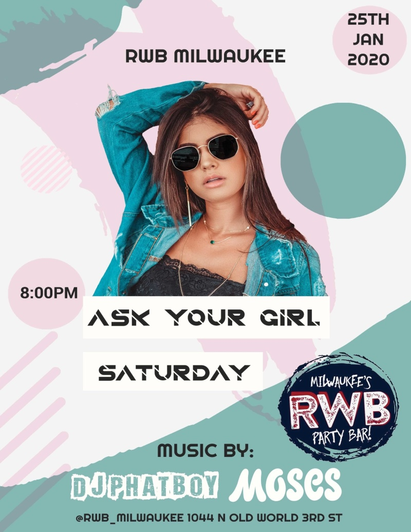 ASK YOUR GIRL SATURDAY